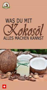 Was du mit Kokosnussöl alles machen kannst